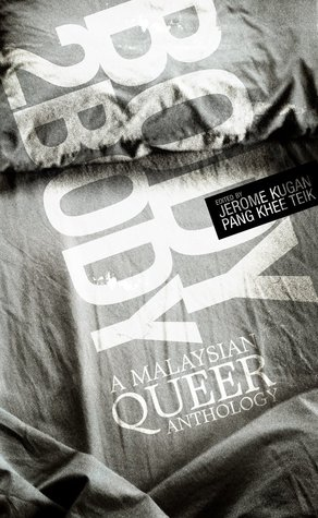 Body 2 Body: A Malaysian Queer Anthology