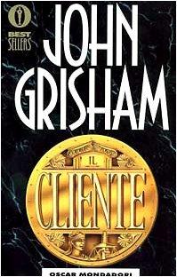 Il cliente - [John Grisham]