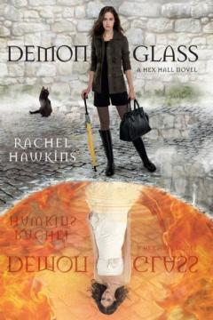 Demonglass (Hex Hall, #2)
