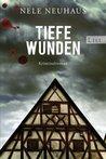 Tiefe Wunden (Bodenstein & Kirchhoff, #3)
