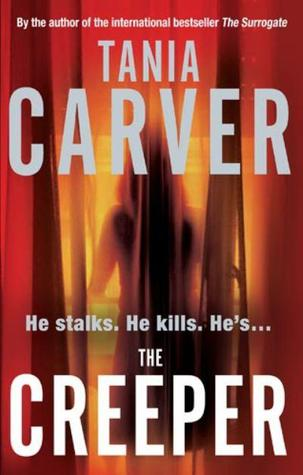 Book Review: Tania Carver's The Creeper