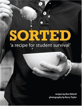 Sorted: A Recipe for Student Survival  by  SORTED Crew