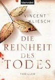 Die Reinheit des Todes (Julius Kern, #1)  by  Vincent Kliesch