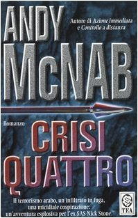 Crisi quattro  by  Andy McNab