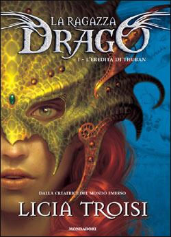 L'eredità di Thuban (La ragazza drago, #1)