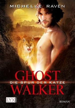 Die Spur der Katze (Ghostwalker, #1)