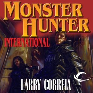 Audiobook Review: Monster Hunter International by Larry Correia (@monsterhunter45, @MrKawfy, @audible_com)