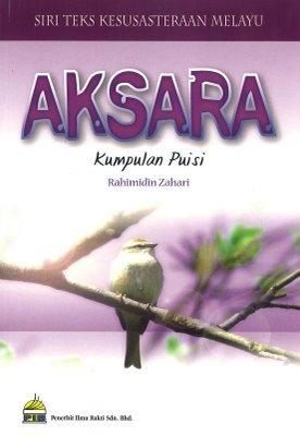 Aksara  by  Rahimidin Zahari