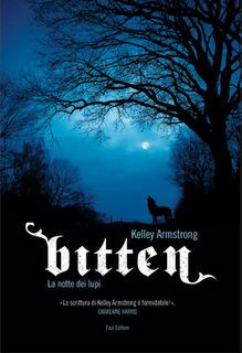 Bitten: La notte dei lupi (Women of the Otherworld #1) - [Kelley Armstrong]