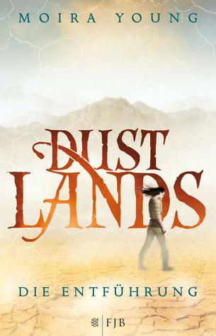 Die Entführung (Dust Lands, #1)