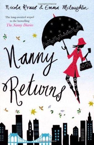 Nanny Returns (Nanny, #2) Emma McLaughlin