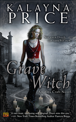 Book Review: Kalayna Price's Grave Witch