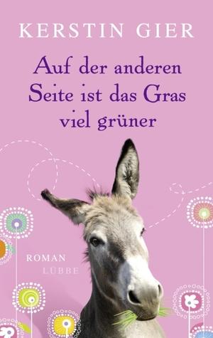 Book review | Auf der anderen Seite is das Gras viel grüner by Kerstin Gier | 3 stars