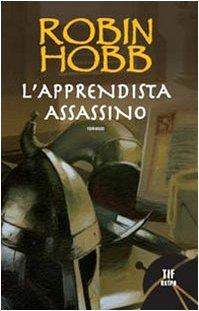 L'apprendista assassino - [Robin Hobb]