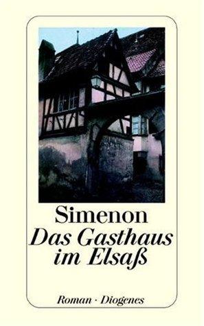 Das Gasthaus im Elsaß.  by  Georges Simenon