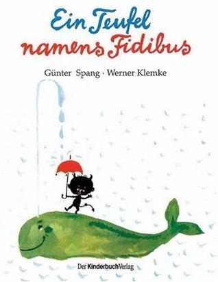 Ein Teufel namens Fidibus Günter Spang