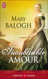 Inoubliable amour by Mary Balogh