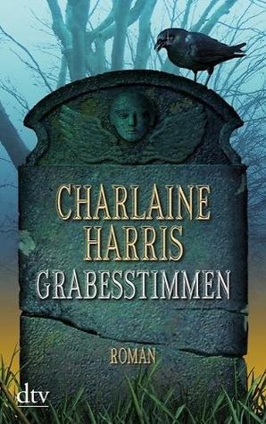 Grabesstimmen (Harper Connelly, #1) Charlaine Harris