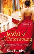 The Jewel of St. Petersburg (2010) by Kate Furnivall