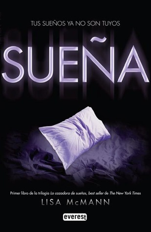 Sueña (La cazadora de sueños, #1)
