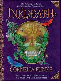 Inkdeath (Inkworld, #3) Cornelia Funke