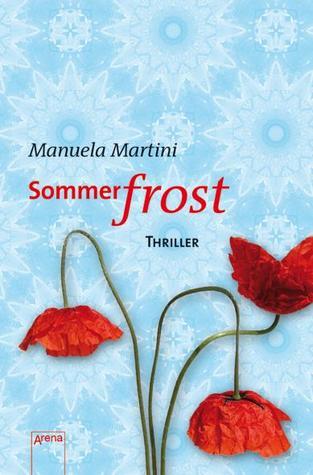 Sommerfrost Manuela Martini