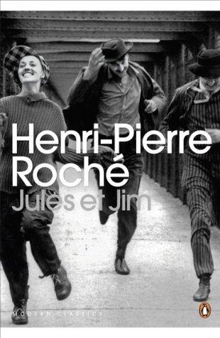 Jules et Jim Henri-Pierre Roché