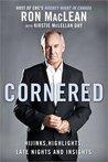 Cornered: Hijinks, Highlights, Late Night and Insights