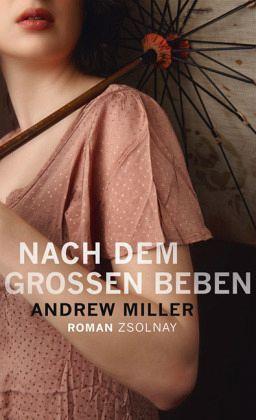 Nach dem großen Beben  by  Andrew  Miller
