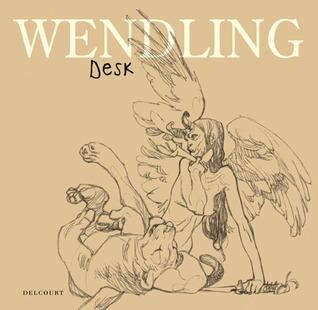 Wendling: Desk Claire Wendling