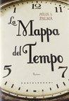 La mappa del tempo (Trilogia Vittoriana, #1)