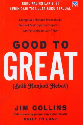 Baik Menjadi Hebat  by  James C. Collins
