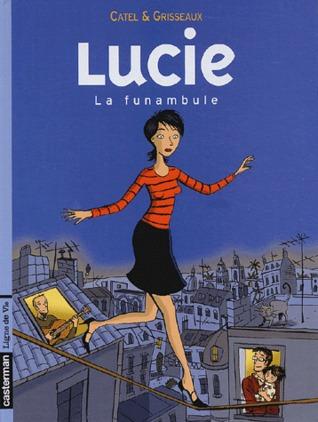 Lucie Tome 2 :  La funambule  by  Catel
