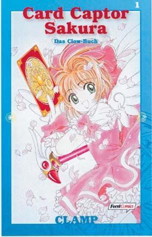Cardcaptor Sakura, Band 1: Das Clow-Buch CLAMP