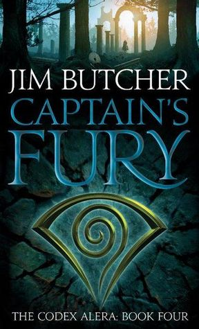 Captain's Fury (Codex Alera, #4)