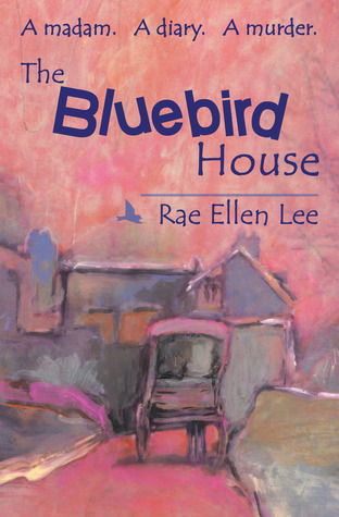 Bluebird House Rae Ellen Lee