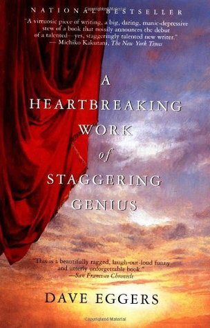 A Heartbreaking Work of Staggering Genius (Paperback)
