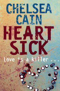 Heart Sick (Gretchen Lowell, #1)