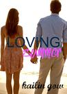 Loving Summer (Loving Summer, #1)