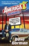 America Unchained: A Freewheeling Roadtrip In Search Of Non-Corporate USA