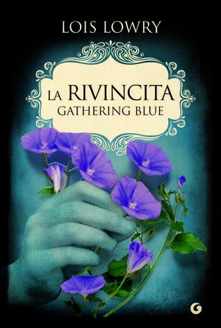 La rivincita: Gathering blue