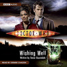 Doctor Who: Wishing Well [Abridged]