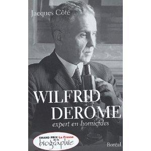 Wilfrid Derome Expert En Homicides Jacques Côté