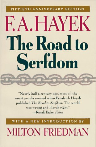the road to serfdom essay Hayek has written one of the most important books of our generation it restates for our time the issue between liberty and authority it is an arresting call to all well-intentioned planners and socialists, to all those who are sincere democrats and liberals at heart, to stop, look and listen ' the author is an [.