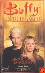 Brouillard sanglant (Buffy the Vampire Slayer: Season 7-8, #6)  by  Nancy Holder