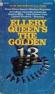 Ellery Queens The Golden 13  by  Ellery Queen