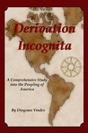 Derivation Incognita by Diogenes Vindex