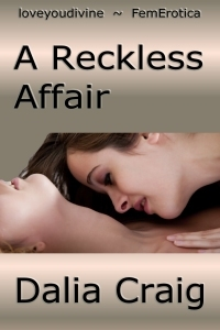A Reckless Affair  by  Dalia Craig