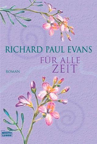 Für alle Zeit  by  Richard Paul Evans