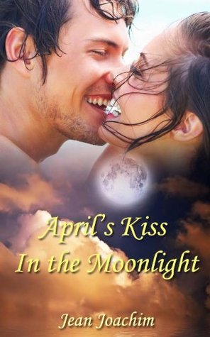 April's Kiss in the Moonlight (Moonlight, #2)